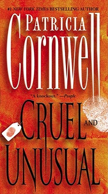 Cruel and Unusual By Cornwell, Patricia Daniels